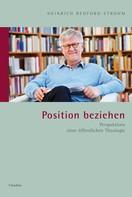 Heinrich Bedford-Strohm: Position beziehen