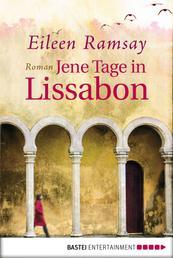 Jene Tage in Lissabon - Roman