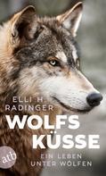 Elli H. Radinger: Wolfsküsse ★★★★