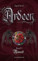 Sigrid Kraft: Ardeen – Band 3 ★★★★★