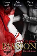 Emma Salt: Dark is your PASSION