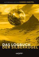 Hanns Kneifel: Das Logbuch der Silberkugel