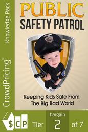 Public Safety Patrol