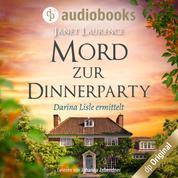 Mord zur Dinnerparty - Darina Lisle ermittelt-Reihe, Band 2