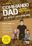 Neil Sinclair: Commando Dad: Mission Adventure