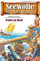 William Garnett: Seewölfe - Piraten der Weltmeere 14 ★★★★