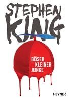Stephen King: Böser kleiner Junge ★★★★