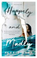 Alexis Bass: Happily and Madly