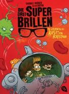 Thomas Krüger: Die drei Superbrillen - Im Labyrinth des Rupert von Raffzahn ★★★★★