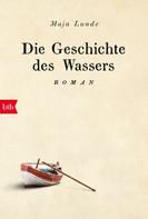 Maja Lunde: Die Geschichte des Wassers ★★★★