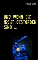 Volker Kästel: Und wenn sie nicht gestorben sind ...