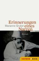 Marianne Gruber: Erinnerungen eines Narren
