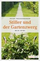 Peter Freudenberger: Stiller und der Gartenzwerg ★★