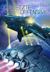 Der Ruul-Konflikt 13: Die letzte Offensive
