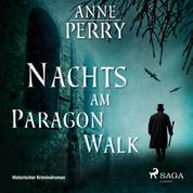 Nachts am Paragon Walk - Historischer Kriminalroman