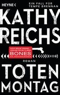 Kathy Reichs: Totenmontag ★★★★