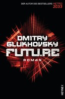 Dmitry Glukhovsky: Future ★★★★