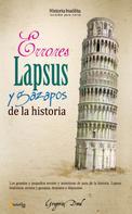 Gregorio Doval Huecas: Errores, lapsus y gazapos de la historia