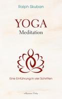 Ralph Skuban: Yoga-Meditation - Eine Einführung in vier Schritten ★★★★