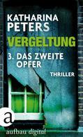 Katharina Peters: Vergeltung - Folge 3 ★★★★