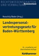 Brigitte Gerstner-Heck: Landespersonalvertretungsgesetz für Baden-Württemberg