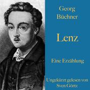 Georg Büchner: Lenz. Eine Erzählung. - Ungekürzt gelesen.