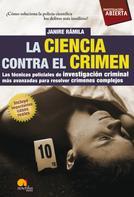 Janire Ramila Sánchez: La ciencia contra el crimen