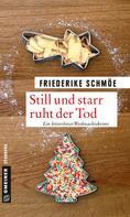 Friederike Schmöe: Still und starr ruht der Tod ★★★★