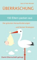 Sara Michalik: Überraschung - 150 Eltern packen aus ★★★★