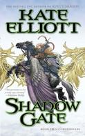 Kate Elliott: Shadow Gate ★★★★