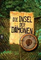 Torsten Fink: Die Insel der Dämonen ★★★