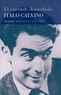 Italo Calvino: El vizconde demediado
