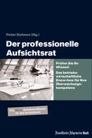 Peter H. Dehnen: Der professionelle Aufsichtsrat