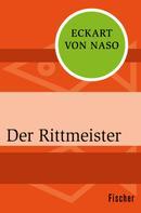 Eckart von Naso: Der Rittmeister ★★★★