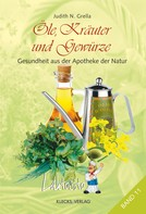 Judith N. Grella: Laktosito Bd. 11: Öle, Kräuter und Gewürze