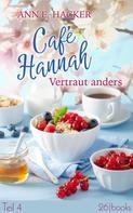 Ann E. Hacker: Café Hannah – Teil 4 ★★★★