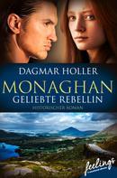 Dagmar Holler: Monaghan: Geliebte Rebellin ★★★★