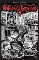 Jason Netherton: Extremity Retained: Notes From the Death Metal Underground