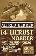 Alfred Bekker: 14 Herbstmörder 2020: Krimi Paket