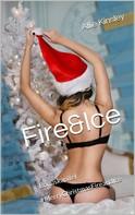 Allie Kinsley: Fire&Ice - #MerryChristmasFireandIce ★★★★