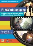 Martin Burger: Film und Verkündigung