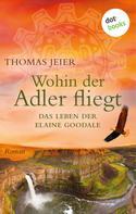 Thomas Jeier: Wohin der Adler fliegt ★★★★