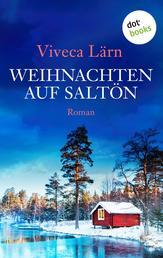 Weihnachten auf Saltön - Roman