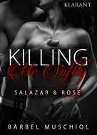 Bärbel Muschiol: Killing Me Softly. Salazar und Rose ★★★★