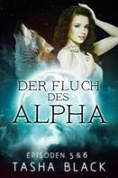 Tasha Black: Der Fluch Des Alphas, Episoden 5 & 6