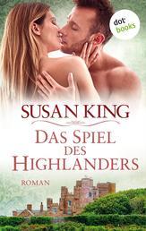 Das Spiel des Highlanders - Roman
