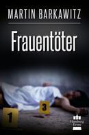Martin Barkawitz: Frauentöter ★★★★