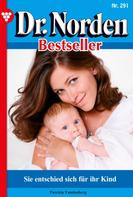 Patricia Vandenberg: Dr. Norden Bestseller 291 – Arztroman ★★★★