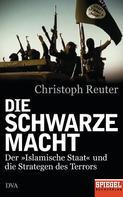 Christoph Reuter: Die schwarze Macht ★★★★