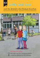 Kirsten Brünjes: Lotta und Luis und die Kinder, die fliehen mussten ★★★★